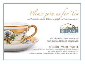 Tea at the Biltmore Hotel for CoralGables@HOME