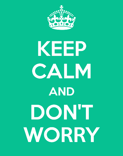 Keep Calm and Don't Worry sign